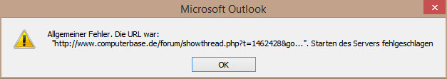 Outlook 2010 blockiert Hyperlinks (bei Google Chrome Standard Browser)-outloo-fehler_start-server-fehlgeschlagen.jpg
