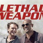 Leathal Weapon - alle Informationen zum heutigen Serienauftakt (Episodenguide inside)