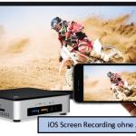 iOS Screen Recording über Windows erstellen - So macht man von iOS Display Aufnahmen am PC