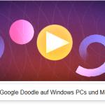 Google Easter Egg - Oskar Fischinger Google Doodle auf Windows Geräten nutzen