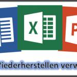 Microsoft Excel, PowerPoint oder Word Dokument automatisch sichern mit AutoWiederherstellen