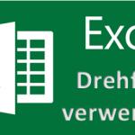 Drehfeld in Microsoft Excel 2010 oder neuer über Entwicklertools einfügen und nutzen - So geht's!