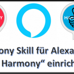 """Harmony Skill über Amazon Echo  und Alexa ohne """"Mit Harmony"""" verwenden - So funktioniert es!"""