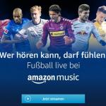 Mit Alexa und Amazon Music Spiele der 1. Bundesliga und 2. Bundesliga im Live Stream hören