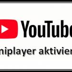 YouTube Miniplayer im Desktop PC Browser aktivieren - So wird es gemacht und das kann er!
