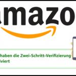 Amazon Zwei-Schritt Verifizierung am Smartphone oder Tablet über Amazon App einrichten