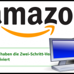 Amazon Zwei-Schritt Verifizierung im Browser auf der Amazon Webseite einrichten - so klappt es!