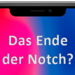 Slider, zwei Displays, Pop-Up Kamera, faltbare Smartphones - Welche Technik löst die Notch ab?