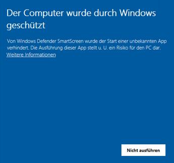 Windows-10Windows-DefenderSmartScreenFehlerFehlermeldungErrorMeldung-Der-Computer-wurde-durch-Windows-geschütztumgehenreparierenfixfixenHilfeProblemnicht-ausführentrotzdem-ausführen-2.png
